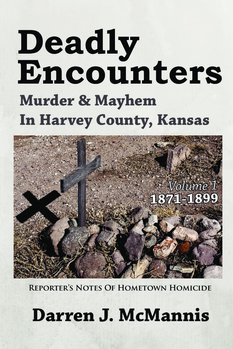 Deadly Encounters 1871-1899