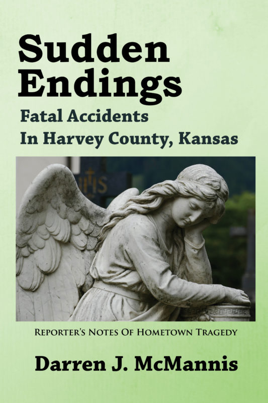 Sudden Endings: Fatal Accidents In Harvey County
