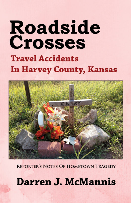 Roadside Crosses: Travel Accidents In Harvey County